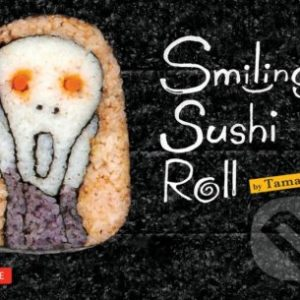 Smiling Sushi Roll - suši recepty - sushi recepty - sushi návod - sushi návod - sushi - suši - japonska kuchyna kniha - japonská kuchyňa recepty - azijska kuchyna recepty - japonska kuchyna - azijska kuchyna - ázijská kuchyňa - japonská kuchyňa