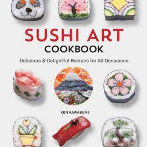 Sushi Art Cookbook - suši recepty - sushi recepty - sushi návod - sushi návod - sushi - suši - japonska kuchyna kniha - japonská kuchyňa recepty - azijska kuchyna recepty - japonska kuchyna - azijska kuchyna - ázijská kuchyňa - japonská kuchyňa