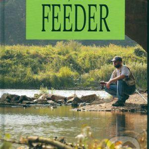 Chytáme na feeder - knihy o rybolove - nihy o rybárstve - rybárske knihy - nase ryby - rybolov - rybárstvo - atlas rýb - atlas sladkovodných rýb - návnady na ryby - rybacia pomazánka - tuniaková pomazánka - tuniaková nátierka - rybacia nátierka