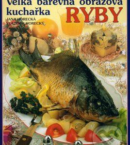 Ryby - kuchárske knihy rybie špeciality - ryby recepty - morske plody recepty - rybacia pomazánka - tuniaková pomazánka - tuniaková nátierka - rybacia nátierka