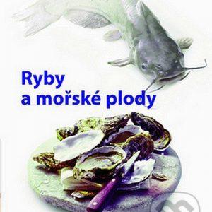 Ryby a mořské plody - kuchárske knihy rybie špeciality - ryby recepty - morske plody recepty - rybacia pomazánka - tuniaková pomazánka - tuniaková nátierka - rybacia nátierka