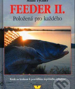 Feeder II - knihy o rybolove - nihy o rybárstve - rybárske knihy - nase ryby - rybolov - rybárstvo - atlas rýb - atlas sladkovodných rýb - návnady na ryby - rybacia pomazánka - tuniaková pomazánka - tuniaková nátierka - rybacia nátierka