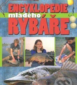Encyklopedie mladého rybáře - knihy o rybolove - nihy o rybárstve - rybárske knihy - nase ryby - rybolov - rybárstvo - atlas rýb - atlas sladkovodných rýb - návnady na ryby - rybacia pomazánka - tuniaková pomazánka - tuniaková nátierka - rybacia nátierka