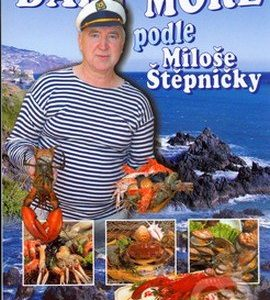 Dary moře podle Miloše Štěpničky - kuchárske knihy rybie špeciality - ryby recepty - morske plody recepty - rybacia pomazánka - tuniaková pomazánka - tuniaková nátierka - rybacia nátierka