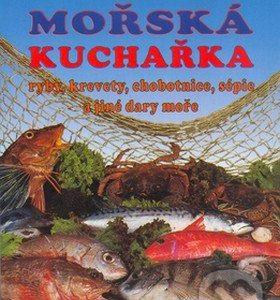 Mořská kuchařka - kuchárske knihy rybie špeciality - ryby recepty - morske plody recepty - rybacia pomazánka - tuniaková pomazánka - tuniaková nátierka - rybacia nátierka