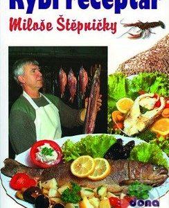 Rybí receptář - kuchárske knihy rybie špeciality - ryby recepty - morske plody recepty - rybacia pomazánka - tuniaková pomazánka - tuniaková nátierka - rybacia nátierka